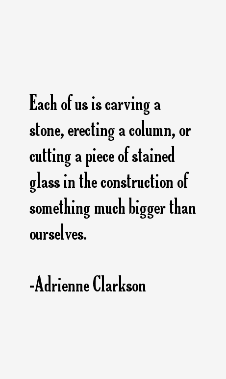 Adrienne Clarkson Quotes