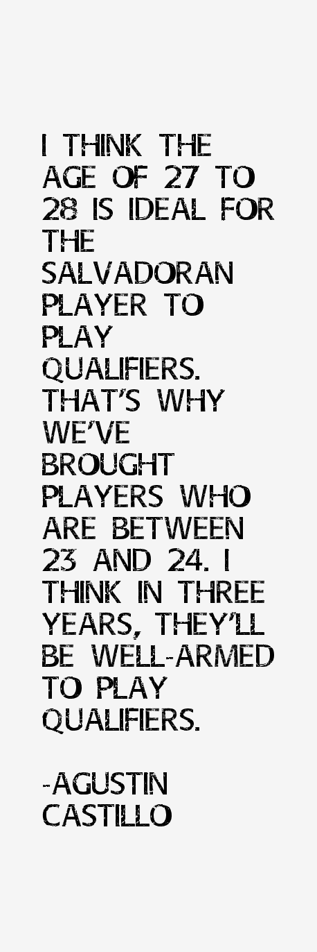 Agustin Castillo Quotes