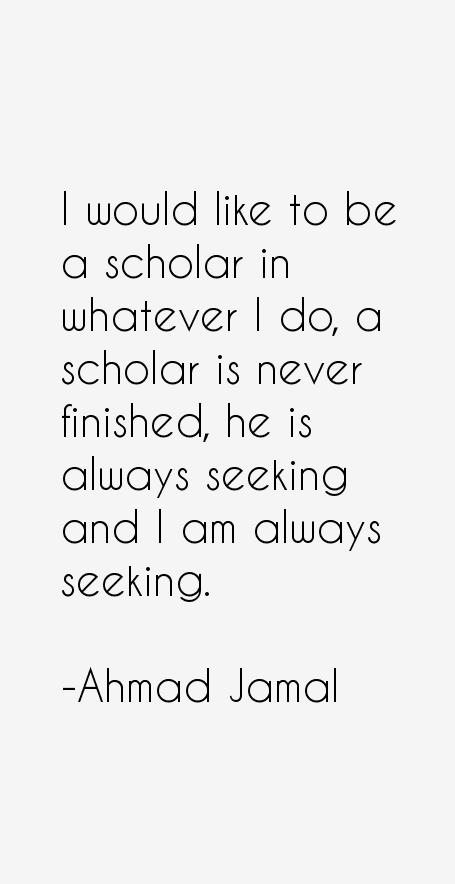 Ahmad Jamal Quotes