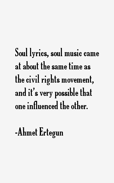 Ahmet Ertegun Quotes