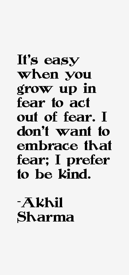 Akhil Sharma Quotes