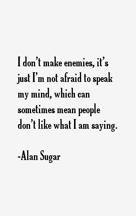 Alan Sugar Quotes Sayings