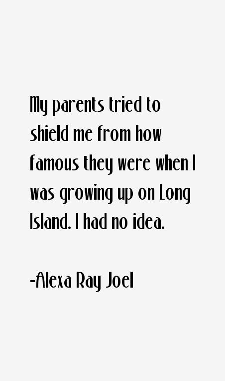 Alexa Ray Joel Quotes