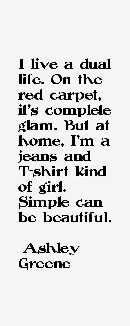 Ashley Greene Quotes