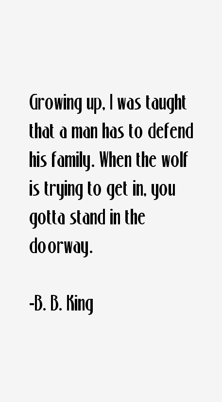 B. B. King Quotes