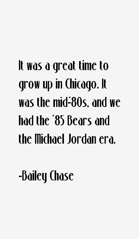 Bailey Chase Quotes