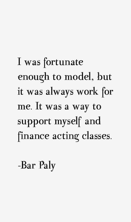 Bar Paly Quotes