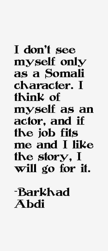 Barkhad Abdi Quotes