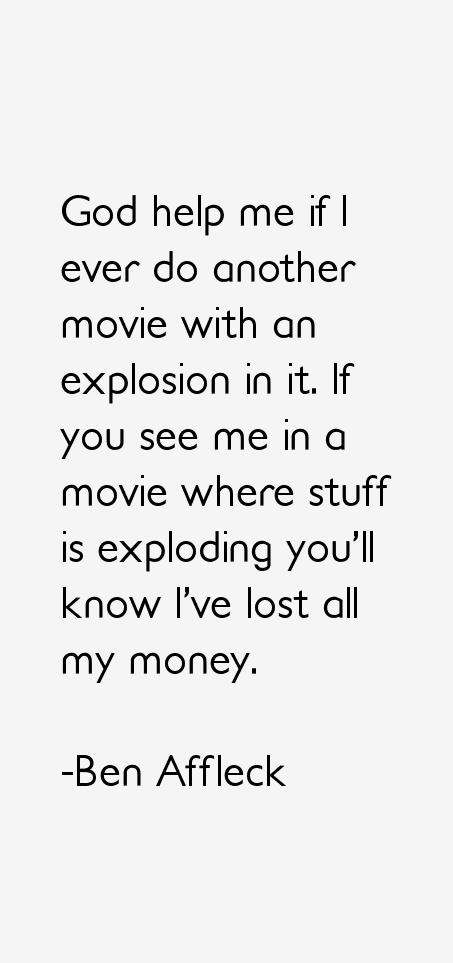 Ben Affleck Quotes