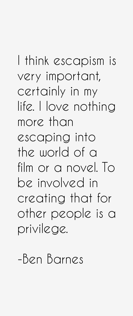 Ben Barnes Quotes