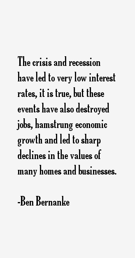 Ben Bernanke Quotes