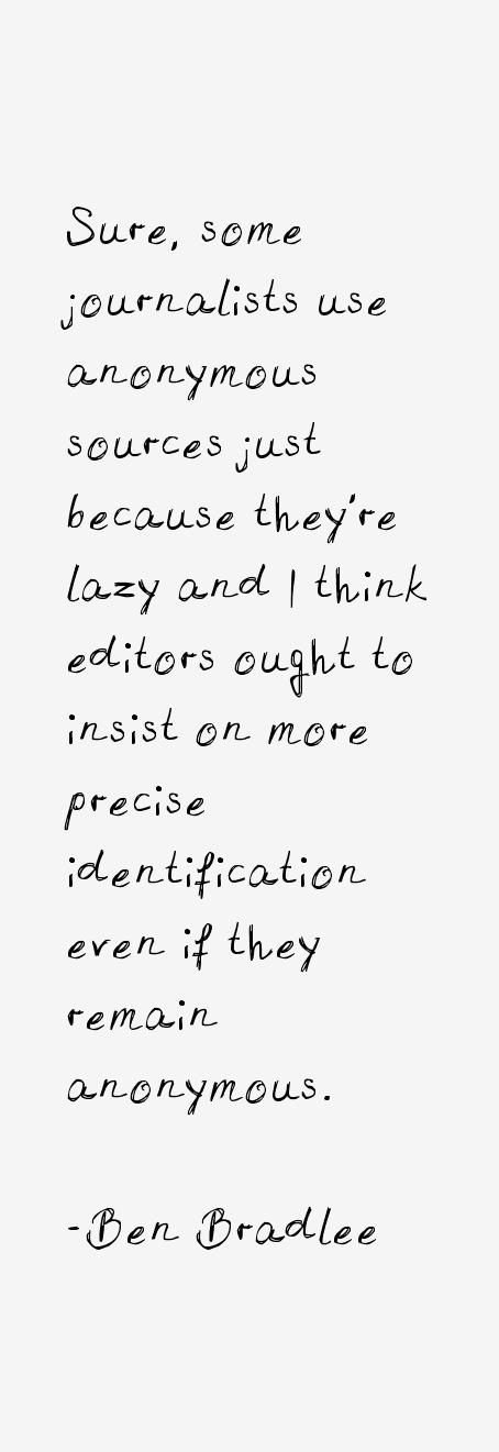 Ben Bradlee Quotes