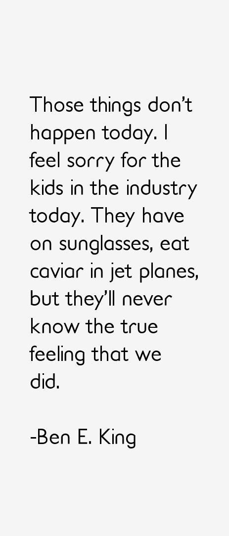 Ben E. King Quotes