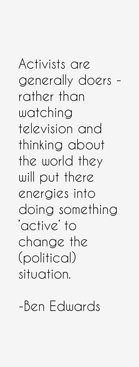 Ben Edwards Quotes