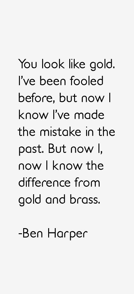 Ben Harper Quotes