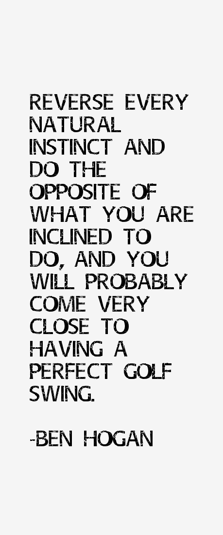Ben Hogan Quotes