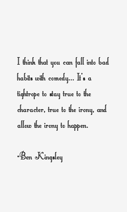 Ben Kingsley Quotes