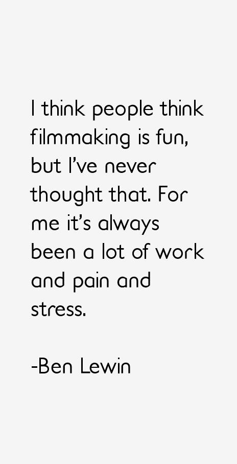 Ben Lewin Quotes