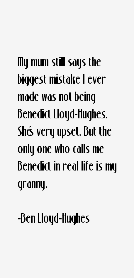Ben Lloyd-Hughes Quotes