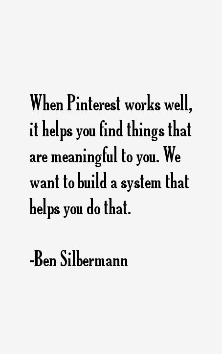 Ben Silbermann Quotes