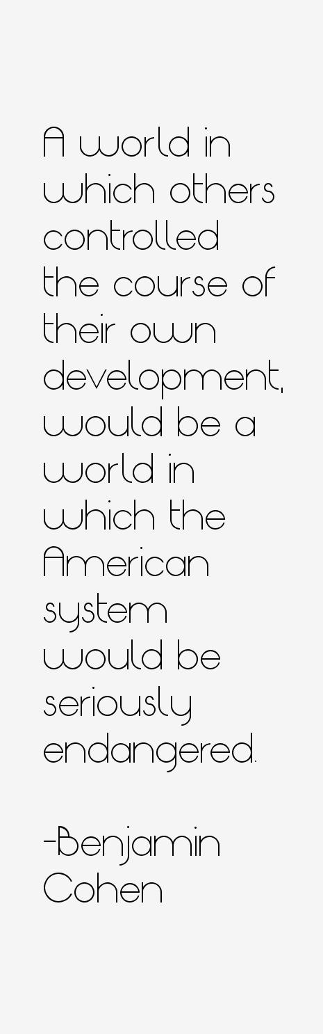 Benjamin Cohen Quotes