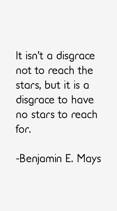 Benjamin E. Mays Quotes
