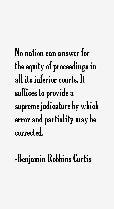 Benjamin Robbins Curtis Quotes