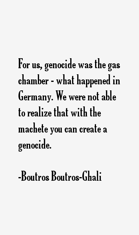 Boutros Boutros Ghali Quotes Sayings