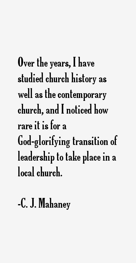 C. J. Mahaney Quotes