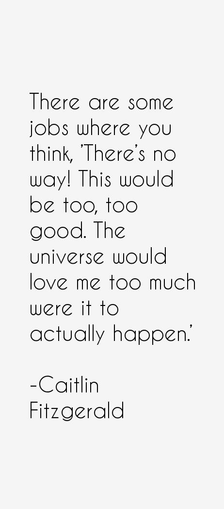 Caitlin Fitzgerald Quotes