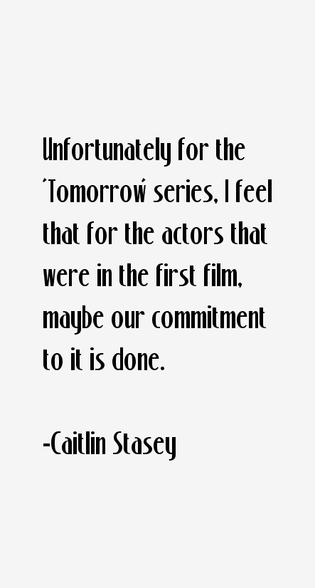 Caitlin Stasey Quotes