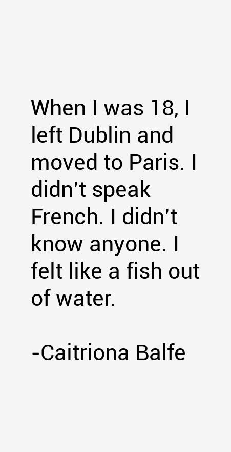 Caitriona Balfe Quotes