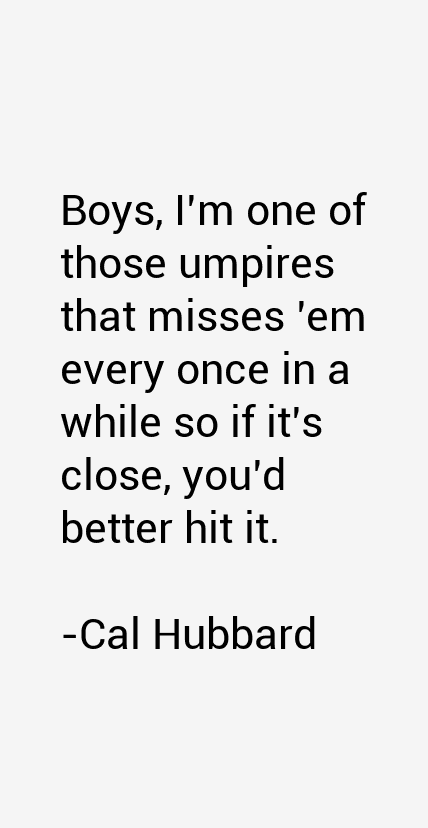 Cal Hubbard Quotes