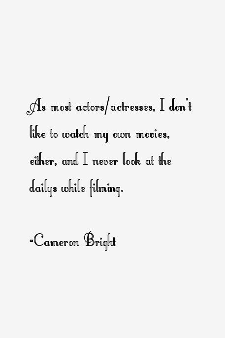 Cameron Bright Quotes