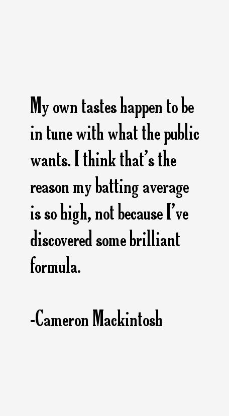 Cameron Mackintosh Quotes