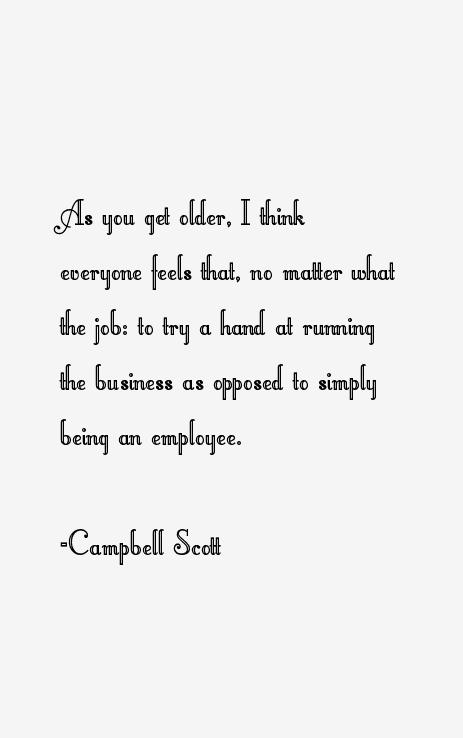 Campbell Scott Quotes