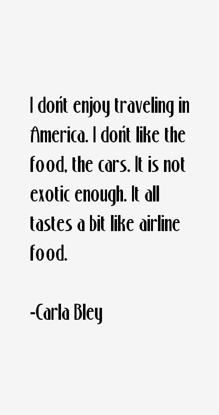 Carla Bley Quotes