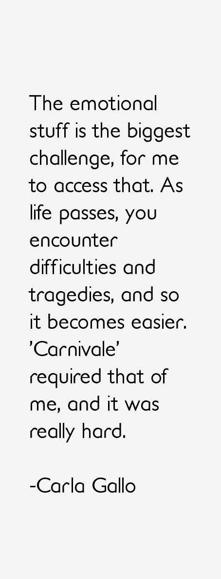 Carla Gallo Quotes