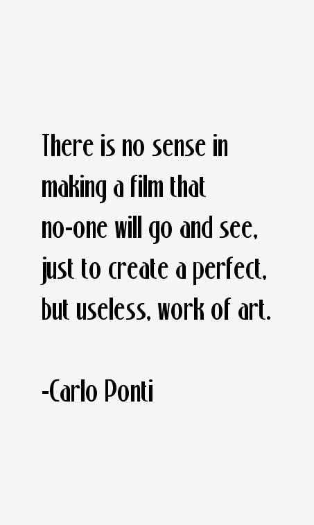 Carlo Ponti Quotes