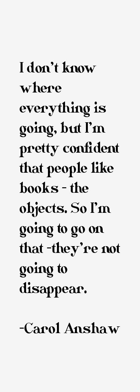 Carol Anshaw Quotes