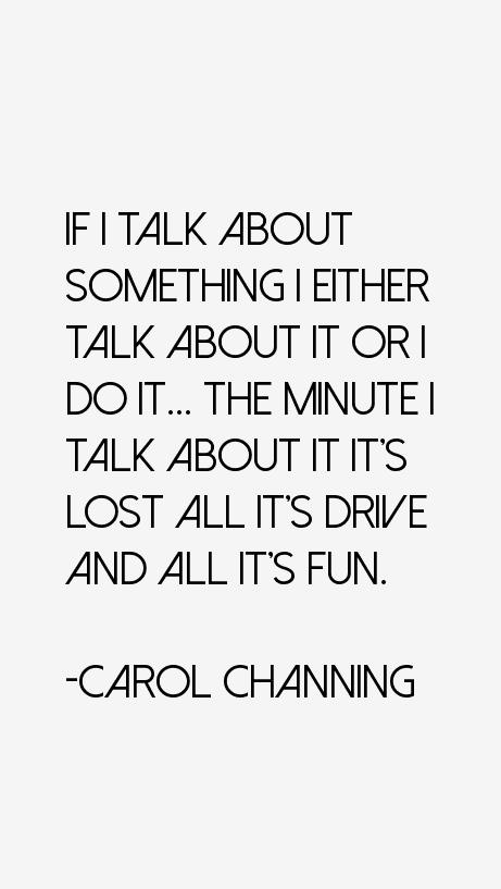 Carol Channing Quotes