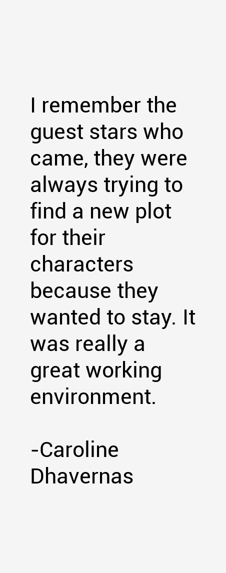 Caroline Dhavernas Quotes