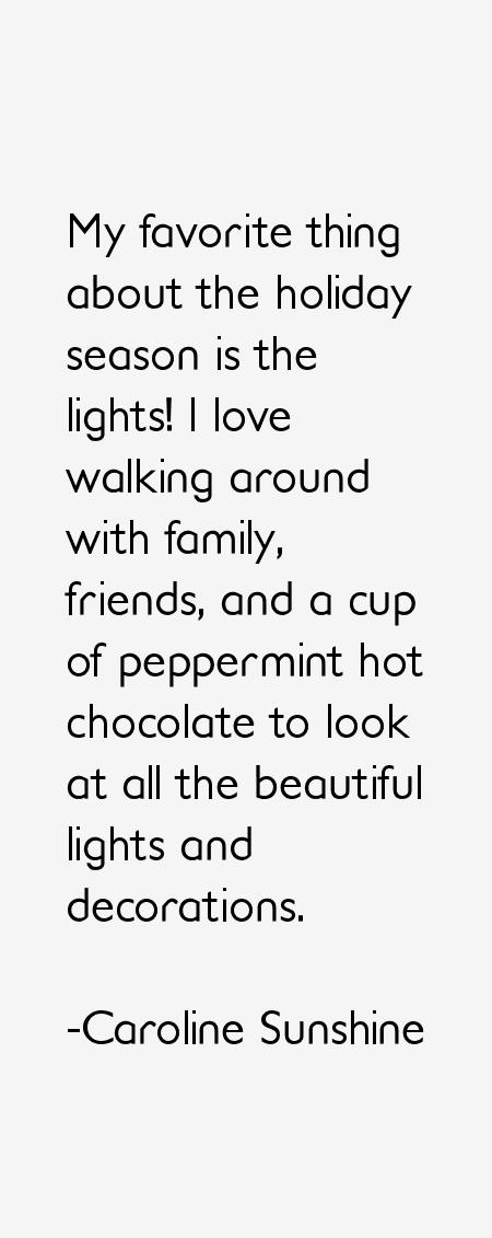 Caroline Sunshine Quotes