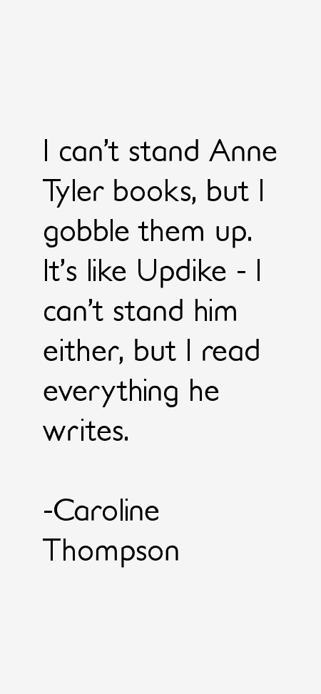Caroline Thompson Quotes