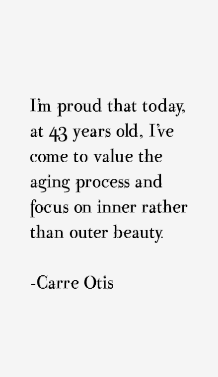 Carre Otis Quotes