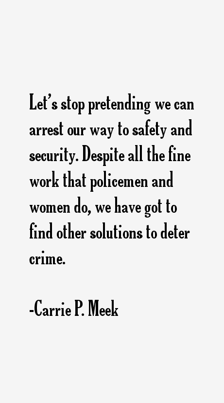 Carrie P. Meek Quotes