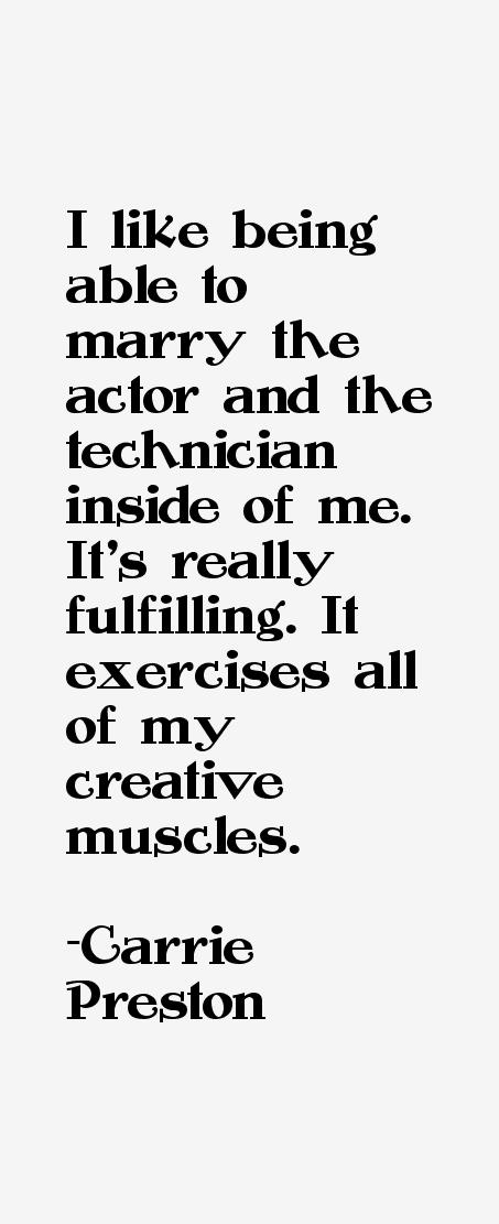 Carrie Preston Quotes