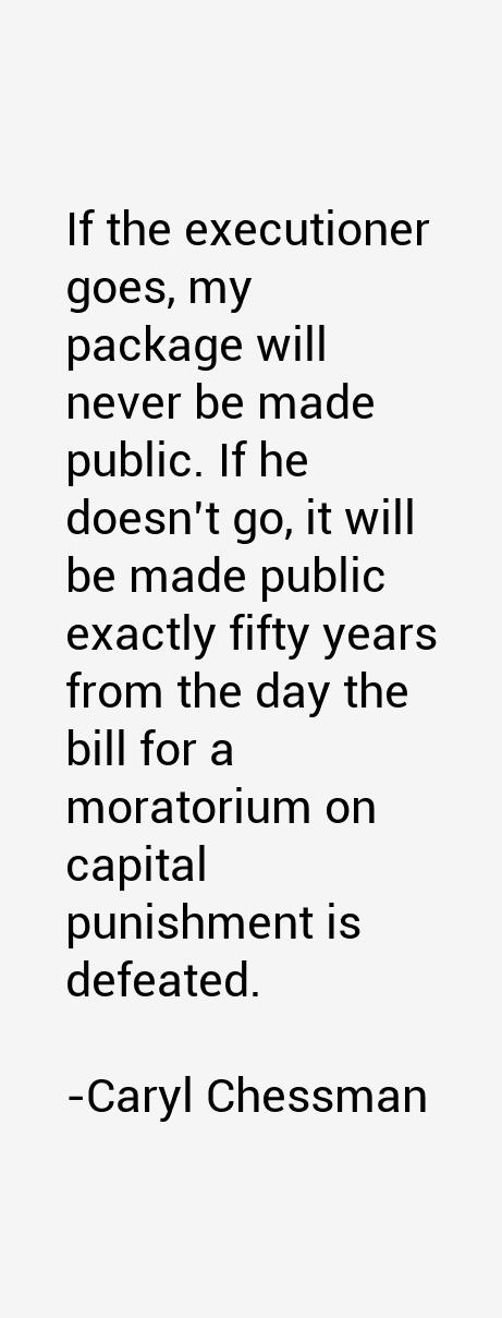 Caryl Chessman Quotes