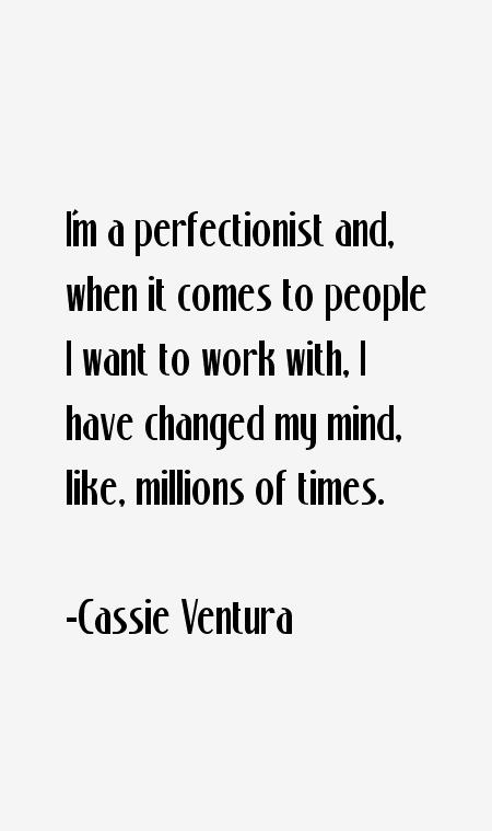 Cassie Ventura Quotes