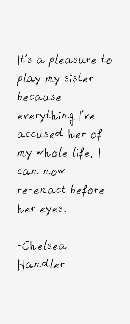 Chelsea Handler Quotes